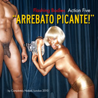 Arrebato Picante by Completely Naked